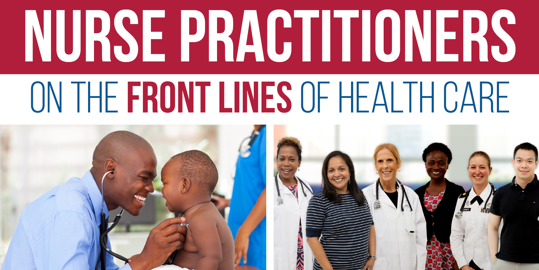 Collage of male NP with an infant and a group of diverse NPs on the font lines of health care